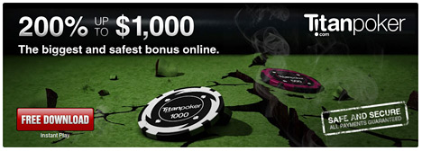 200% Bonus up to $1000 Free at Titan Poker - New Promo