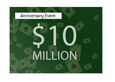 There is a 10M Prize Pool in the upcoming anniversary event at the major online poker room.