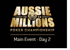 -- Main event - Day 2 - Aussie Millions - Tournament logo --