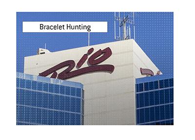 Bracelet hunting in Rio Las Vegas.