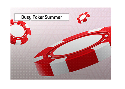 It is a busy summer of 2020 in the world of online poker.