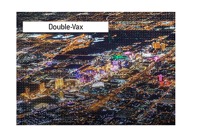 The double-vax rule is in for the upcoming poker tournament in Las Vegas.