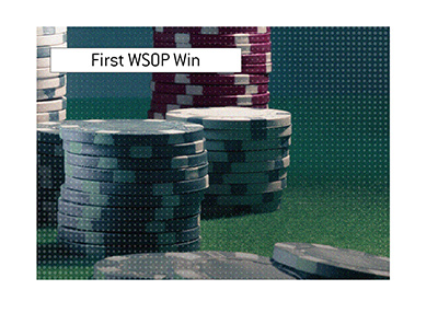 The first World Series of Poker win for a seasoned pro.