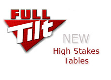 poker room full tilt - opens up high stakes tables for their players