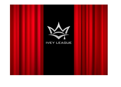 The Ivey League is closing down - Curtain call.