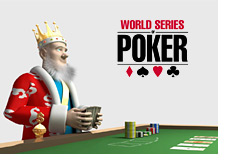 -- King at the World Series of Poker --