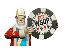 -- The King is holding the WSOP chip --