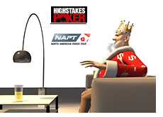 -- King taking it easy, sitting in a chair - NAPT logo and High Stakes Poker logo in the background --