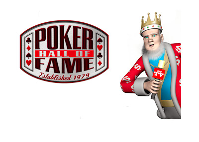The King is reporting and leaning towards the WSOP Poker Hall of Fame logo