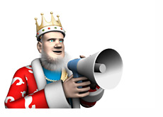The King is announcing the latest online cash game winners and losers on his megaphone