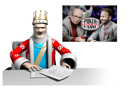 The King is reporting on the WSOP Poker Hall of Fame - Class of 2014 - Daniel Negreanu and Jack McClelland