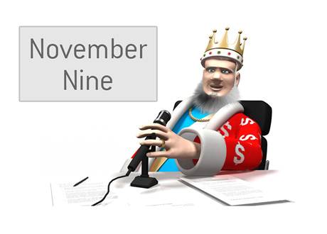 The King is reporting about the 2014 World Series of Poker - November Nine