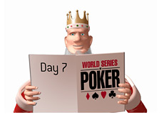 -- poker king reading the papers - wsop day 7 --