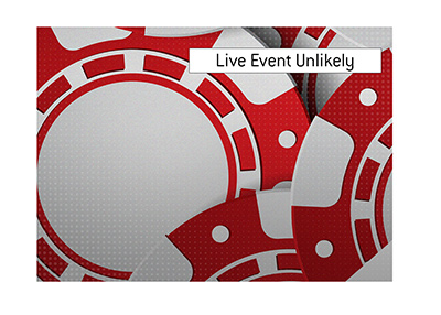 The live event of the annual poker tournament in Vegas is highly improbable.  What are the options?  The King discusses.