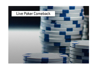 Live poker is making a comeback in the United States.