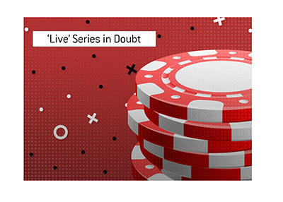 The live version of the biggest poker event of the year is in doubt for 2020.