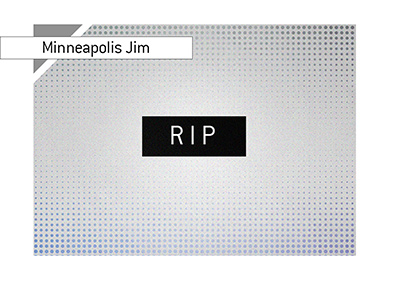 Rest In Peace - Minneapolis Jim. Year is 2018.