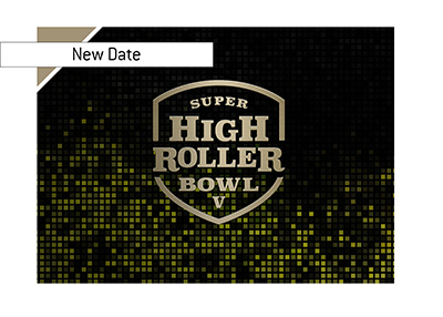 There is a new timeline for the Super High Roller V event.  It will take place in December.