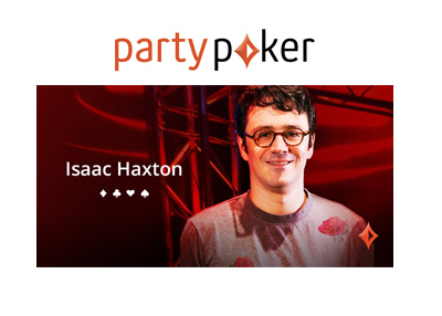 Isaac Haxton joins PartyPoker in a role of an ambassador.  January 2018.