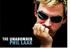 -- Promotional image for Phil Laak the Unabomber --
