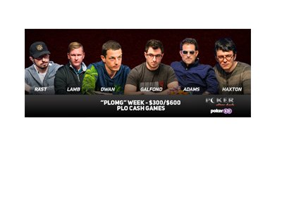 The Poker After Dark - PLOMG - Year 2017 lineup - Dwan, Haxton, Galfond, Rast, Adams and Lamb.