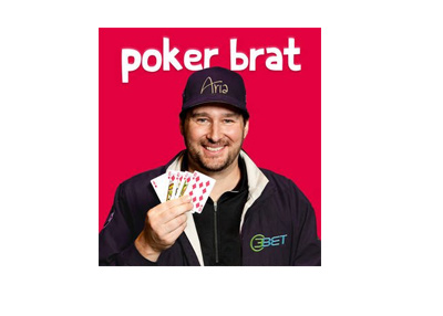 The Poker Brat - Book cover - Phil Hellmuth - Release date August 1, 2017