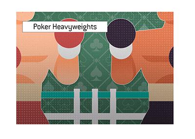 A heavyweight poker match in the marking.