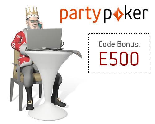 -- Entrez E500 comme Code Bonus Party Poker  --