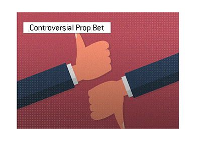 A controversial prop bet attracts criticism.