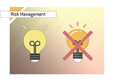 Risk management lesson - Good idea / Bad idea.