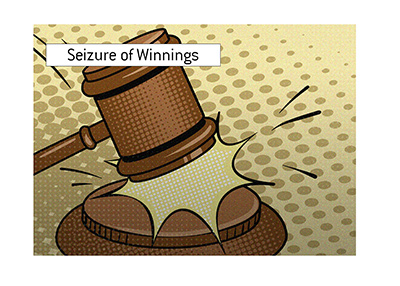 The judge has ordered that the seizure of poker winnings can take place.  Illustration.