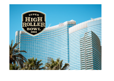 Aria Las Vegas - Super High Roller poker tournament - Year is 2018 - Very sunny Nevada day.