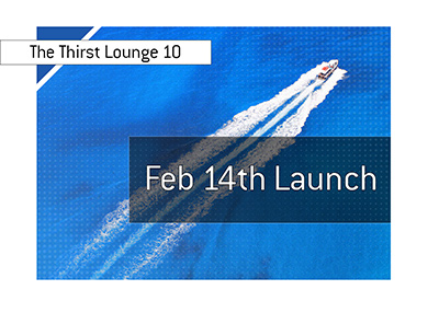 The Thirst Lounge 10 launches on February 14th, 2019 on Twitch.