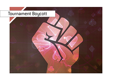The players are boycotting the upcoming Pokerstars tournament.