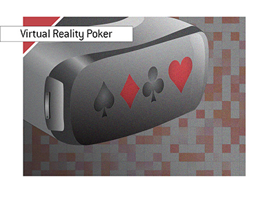 The virtual reality poker is here.  But is it here to stay?
