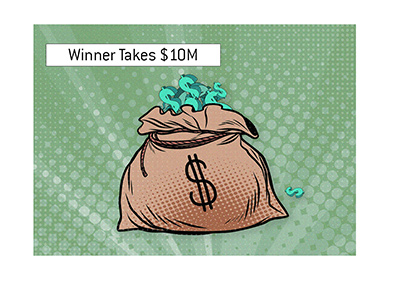 The winner of the main event takes home $10M.  Illustration.  Pop art style.
