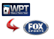 world poker tour - wpt - moves to fox sports network