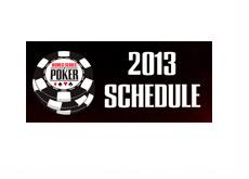 World Series of Poker - WSOP - 2013 - Schedule