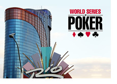 -- World Series of Poker at the Rio --