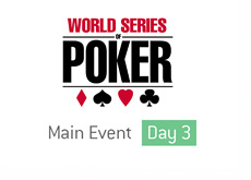 World Series of Poker - Main Event - Day 3