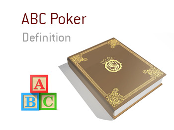 The meaning of the term ABC Poker.  The King defines the term and provides examples