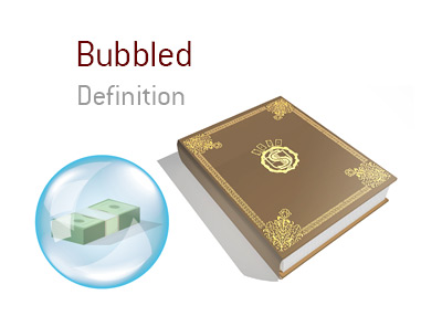 Definition of the term Bubbled in the game of tournament poker.  The King explains the meaning of the term and provides an illustration of a cash stack inside a bubble