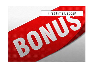The meaning of the First Time Deposit Bonus, when it comes to online poker, casino and sports betting is explained and illustrated.
