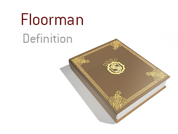 Definition of the term Floorman in poker - Casino employee - Poker dictionary by the King