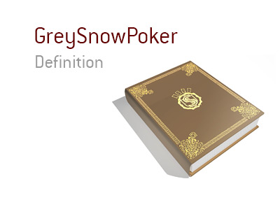 The meaning of the term GreySnowPoker is explained by the Poker King in this article.