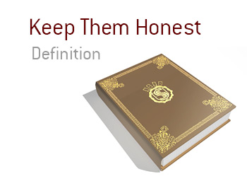 The definition and meaning of Keep Them Honest in the game of poker.  What is it?  An example is provided