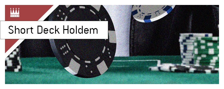The meaning of the poker term Short Deck Holdem is explained.  What type of a game is it?
