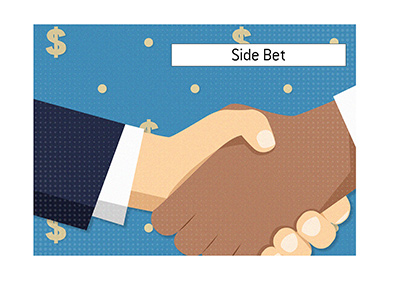 The meaning of Side Bet term is explained when it comes to the game of poker.  Example and illustration.