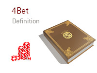 Definition of term 4bet - Poker Dictionary - Casino Chips Illustration