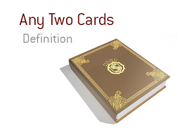 Meaning of Any Two Cards in the game of poker - King dictionary - terms etc.